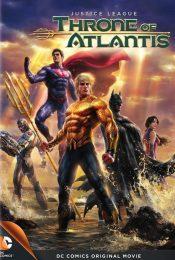 Justice League Throne of Atlantis (2015) จัสติซ ลีก: ศึกชิงบัลลังก์เจ้าสมุทร
