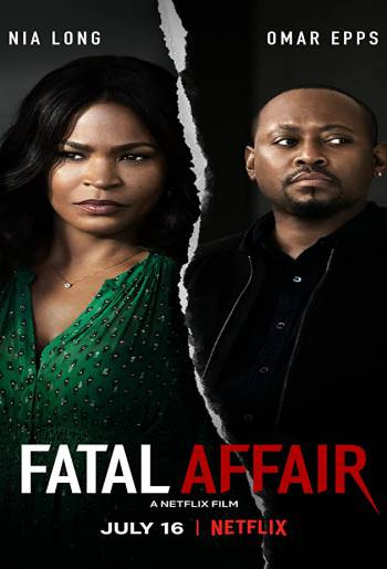 Fatal Affair   Netflix (2020) พิศวาสอันตราย