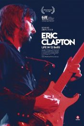 Eric Clapton Life in 12 Bars (2017) เอริก แคลปตัน ชีวิต 12 บาร์ ล่าฝัน