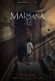 32 Malasana Street (Malasa?a 32) (2020) 32 มาลาซานญ่า ย่านผีอยู่