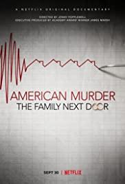 American Murder The Family Next Door | Netflix (2020) ครอบครัวข้างบ้าน