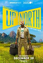 Up North (2018) ไป…ขึ้นเหนือกัน
