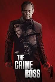 THE CRIME BOSS (2020)