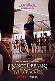 Dance Dreams Hot Chocolate Nutcracker (2020) | Netflix