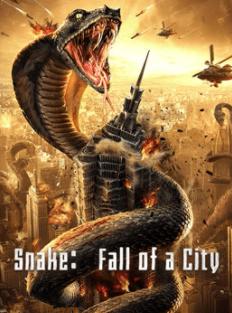 Snake:Fall Of A City (2020) เลื้อยล่าระห่ำเมือง
