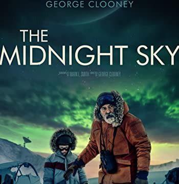 4k The Midnight Sky (2020)