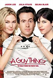 A Guy Thing (2003) ผู้ชายดวงจู๋