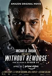 Tom Clancy's Without Remorse (2021) ลบรอยแค้น โดย ทอม แคลนซี