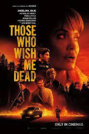 Those Who Wish Me Dead ใครสั่งเก็บตาย (2021)