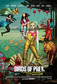 BIRDS OF PREY AND THE FANTABULOUS EMANCIPATION OF ONE HARLEY QUINN (2020)