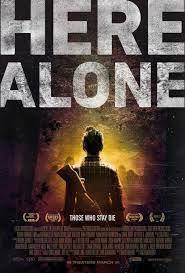 Here Alone (2016) แดนร้าง หนีตายเชื้อนรก