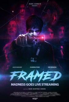 Framed (2017) โชว์ฆ่าออนสตรีม